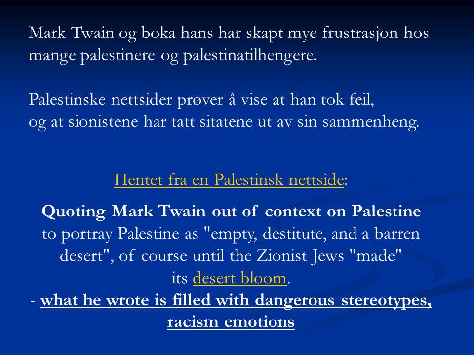 Palestinske nettsider prøver å vise at han tok feil,