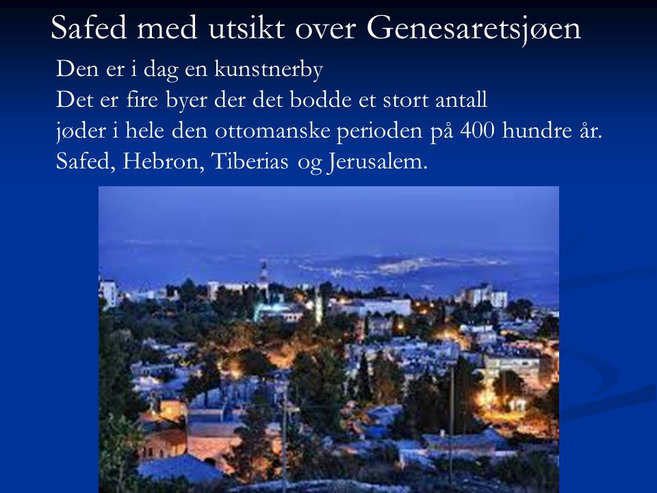 Safed med utsikt over Genesaretsjøen