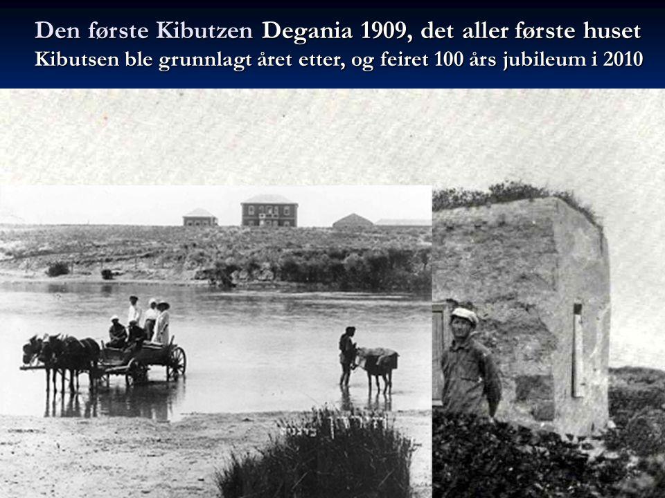 Den første Kibutzen Degania 1909, det aller første huset