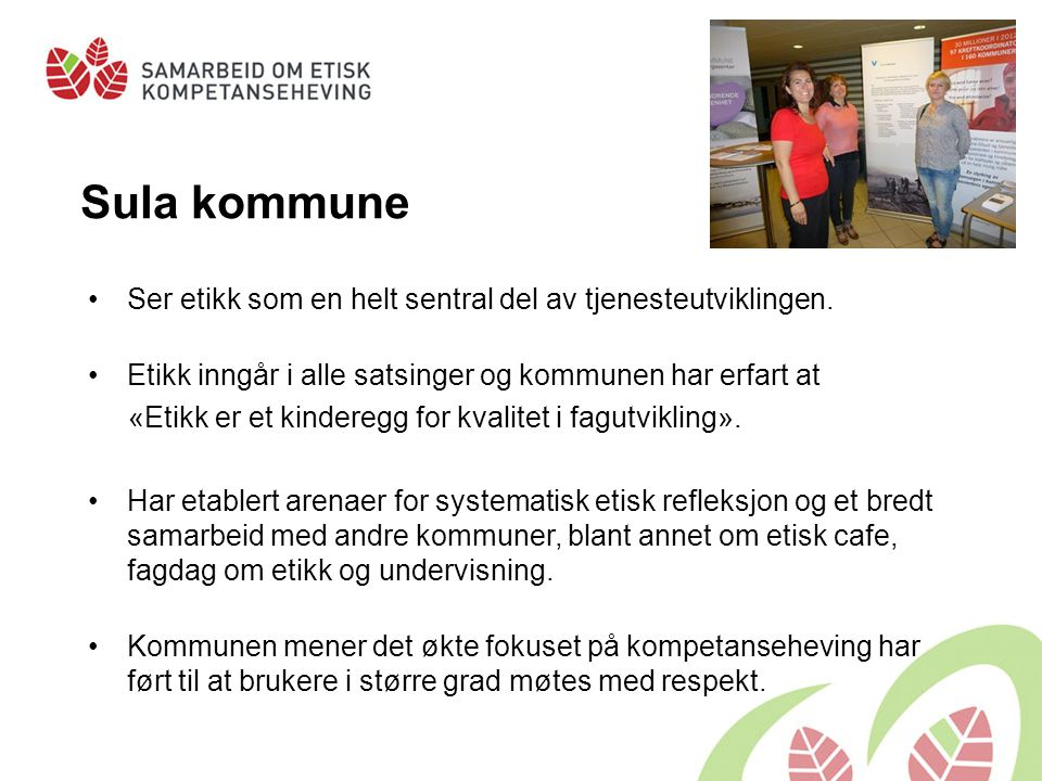 Sula kommune Ser etikk som en helt sentral del av tjenesteutviklingen.