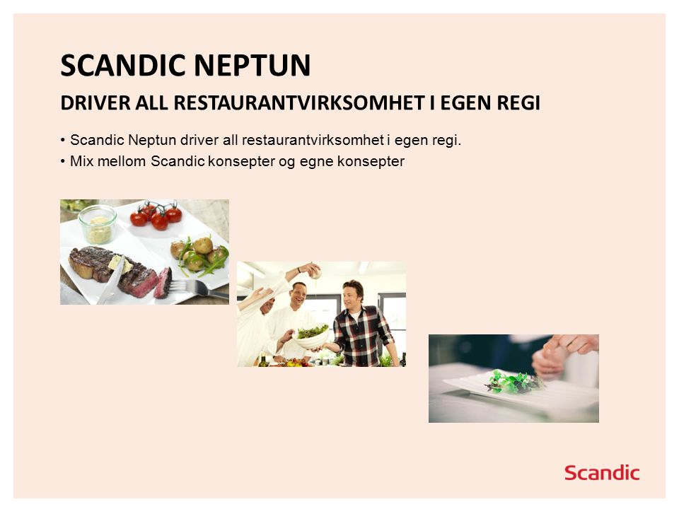 Scandic Neptun driver all restaurantvirksomhet i egen regi