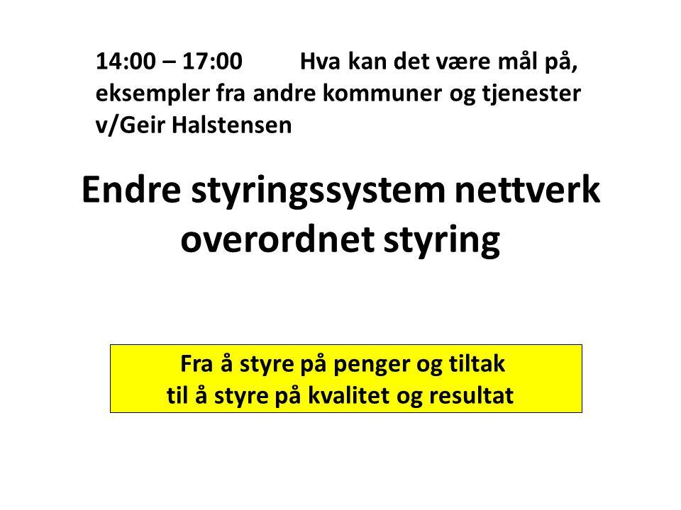 Endre styringssystem nettverk overordnet styring