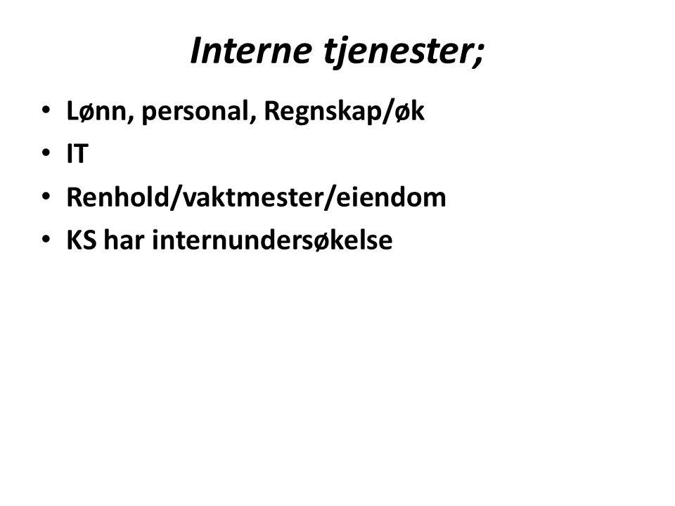 Interne tjenester; Lønn, personal, Regnskap/øk IT