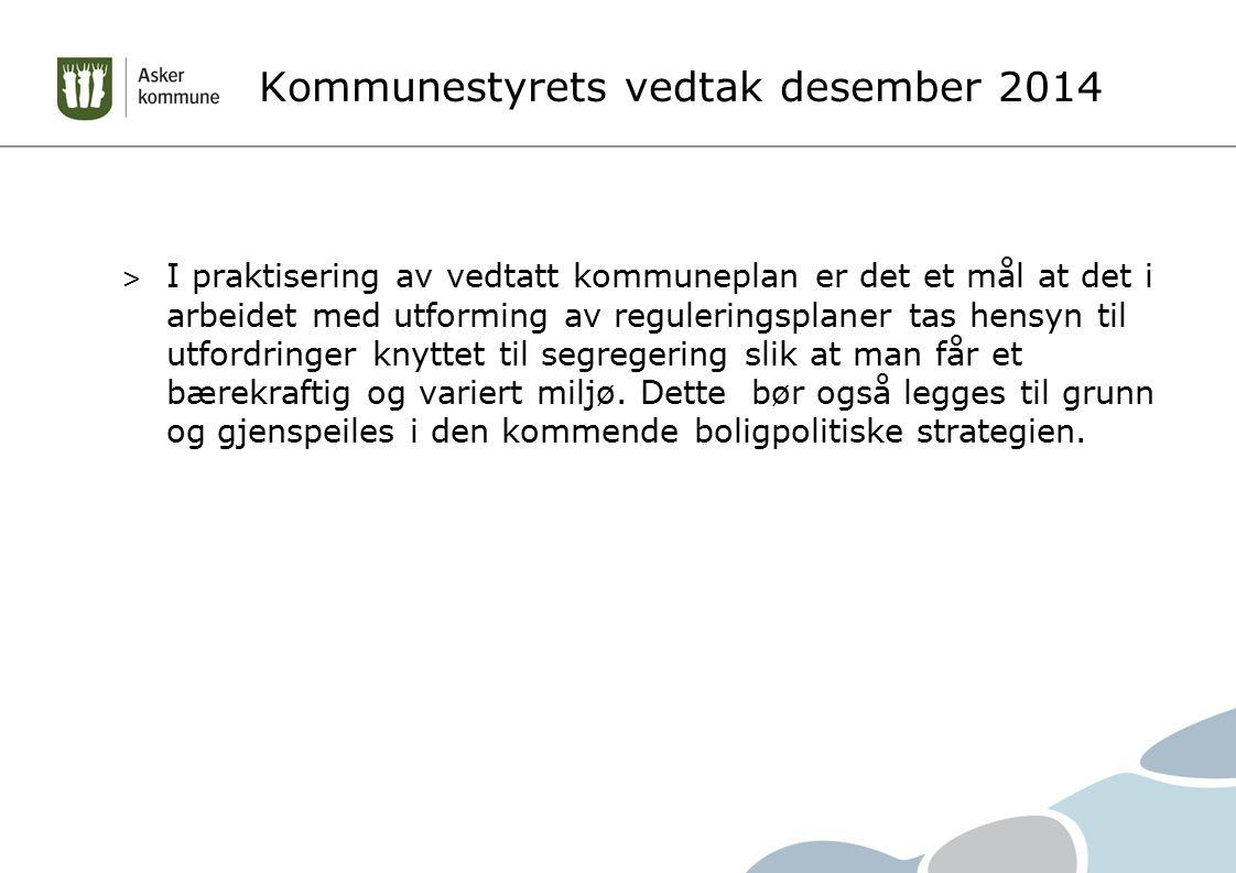 Kommunestyrets vedtak desember 2014