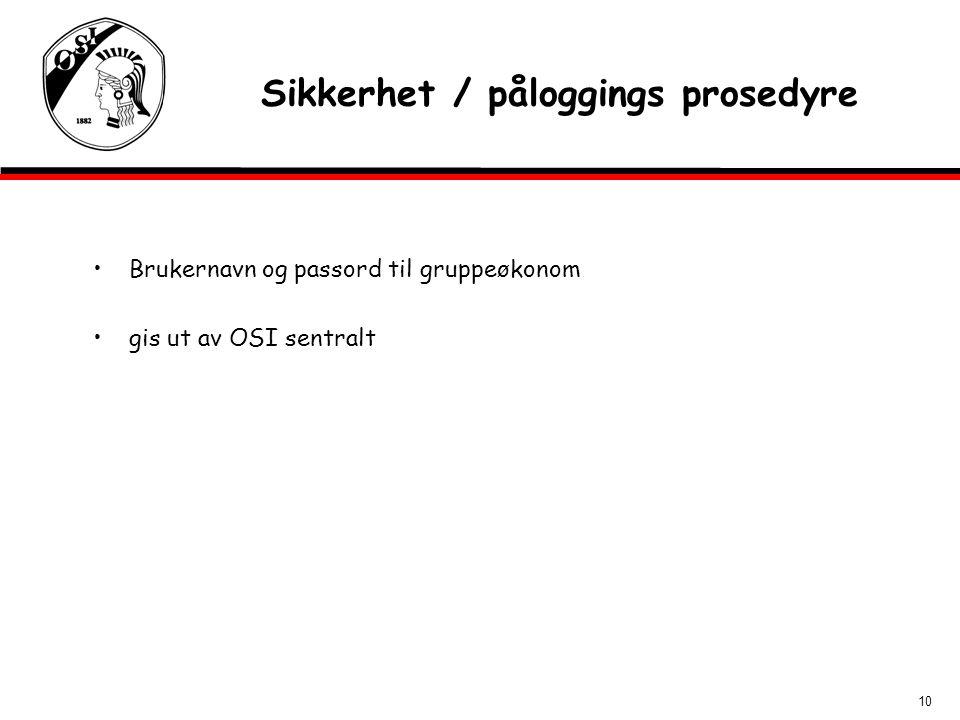 Sikkerhet / påloggings prosedyre