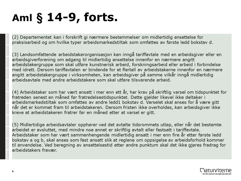 Aml § 14-9, forts.