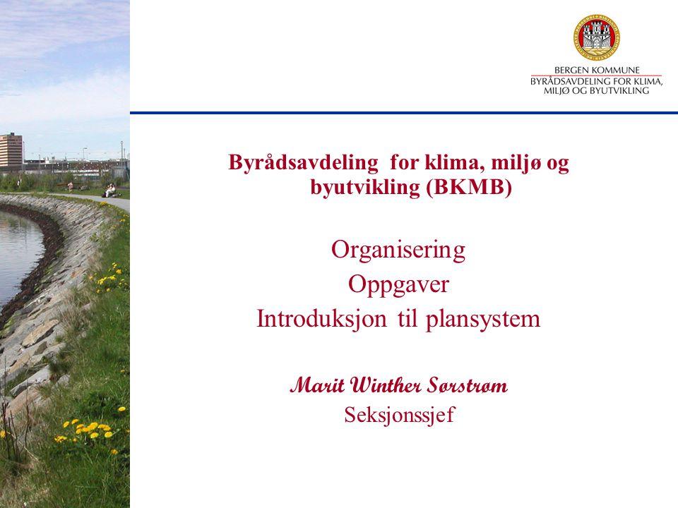 Byrådsavdeling for klima, miljø og byutvikling (BKMB)