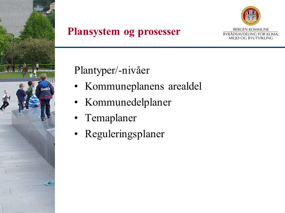 Plansystem og prosesser