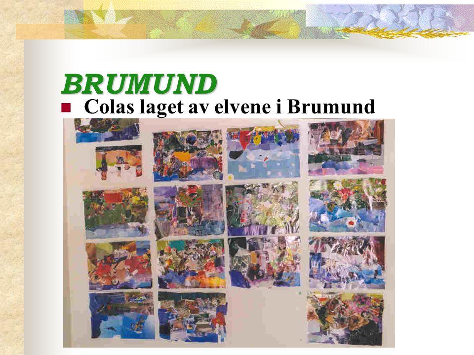 BRUMUND Colas laget av elvene i Brumund