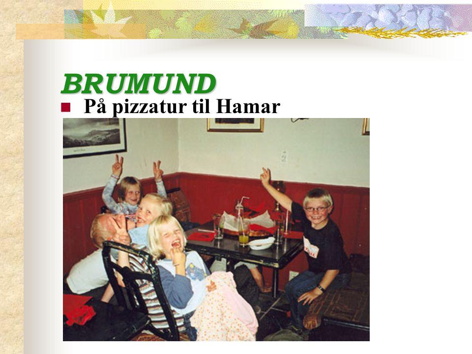 BRUMUND På pizzatur til Hamar