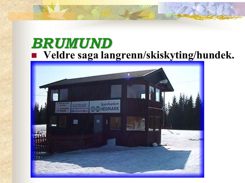 BRUMUND Veldre saga langrenn/skiskyting/hundek.
