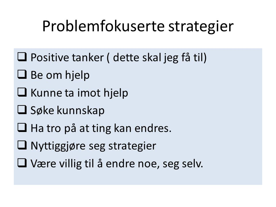 Problemfokuserte strategier
