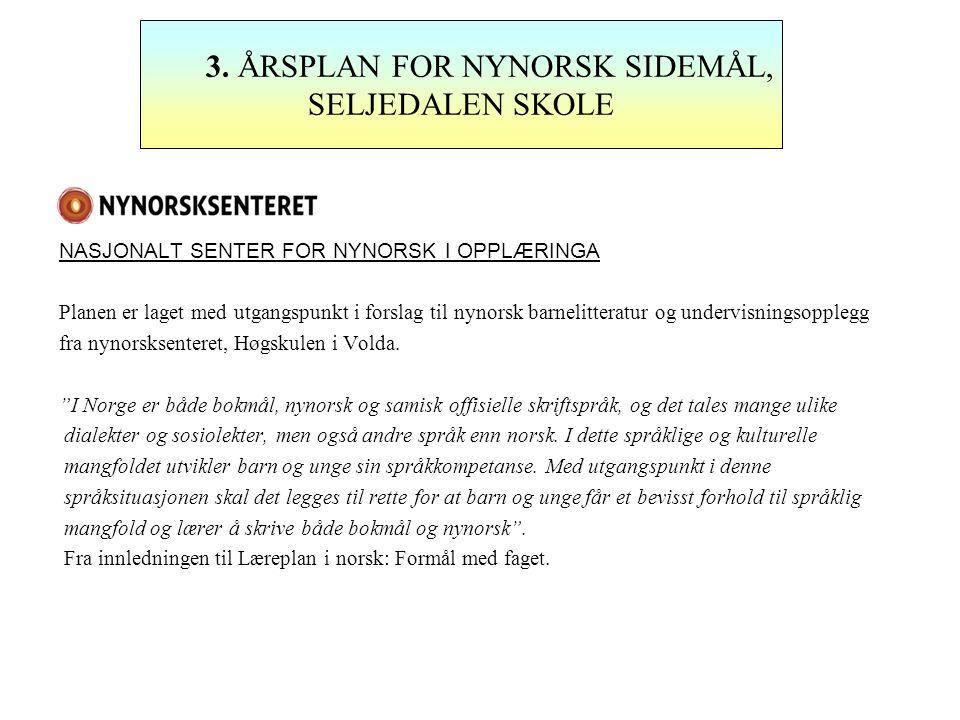 3. ÅRSPLAN FOR NYNORSK SIDEMÅL, SELJEDALEN SKOLE