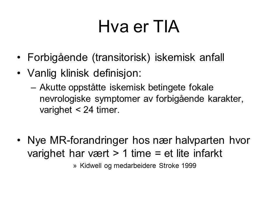 Hva er TIA Forbigående (transitorisk) iskemisk anfall