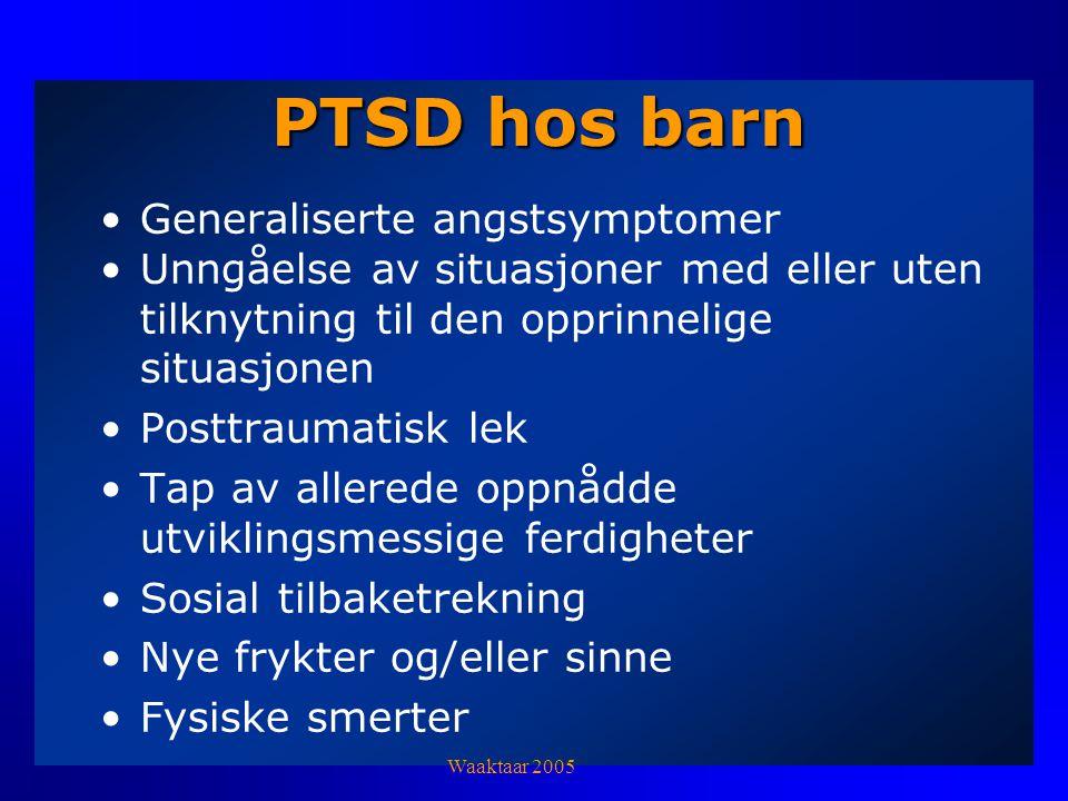 PTSD hos barn Generaliserte angstsymptomer