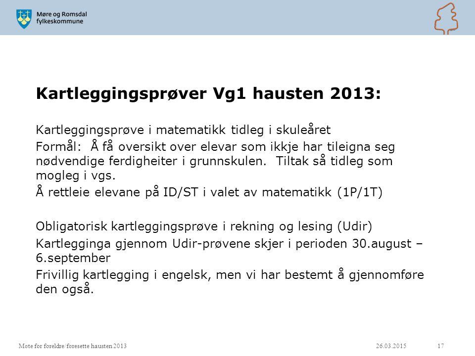 Kartleggingsprøver Vg1 hausten 2013: