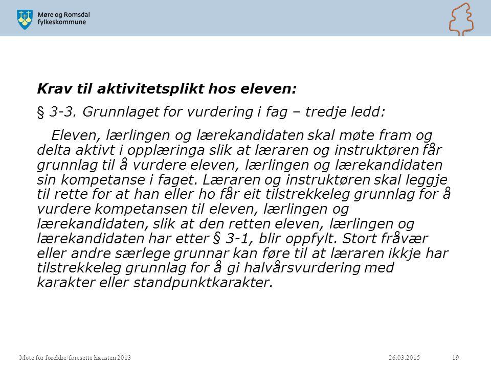 Krav til aktivitetsplikt hos eleven: § 3-3