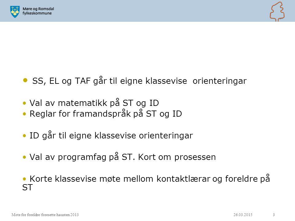 SS, EL og TAF går til eigne klassevise orienteringar