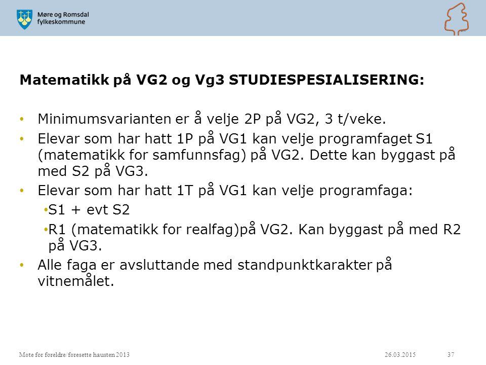 Matematikk på VG2 og Vg3 STUDIESPESIALISERING: