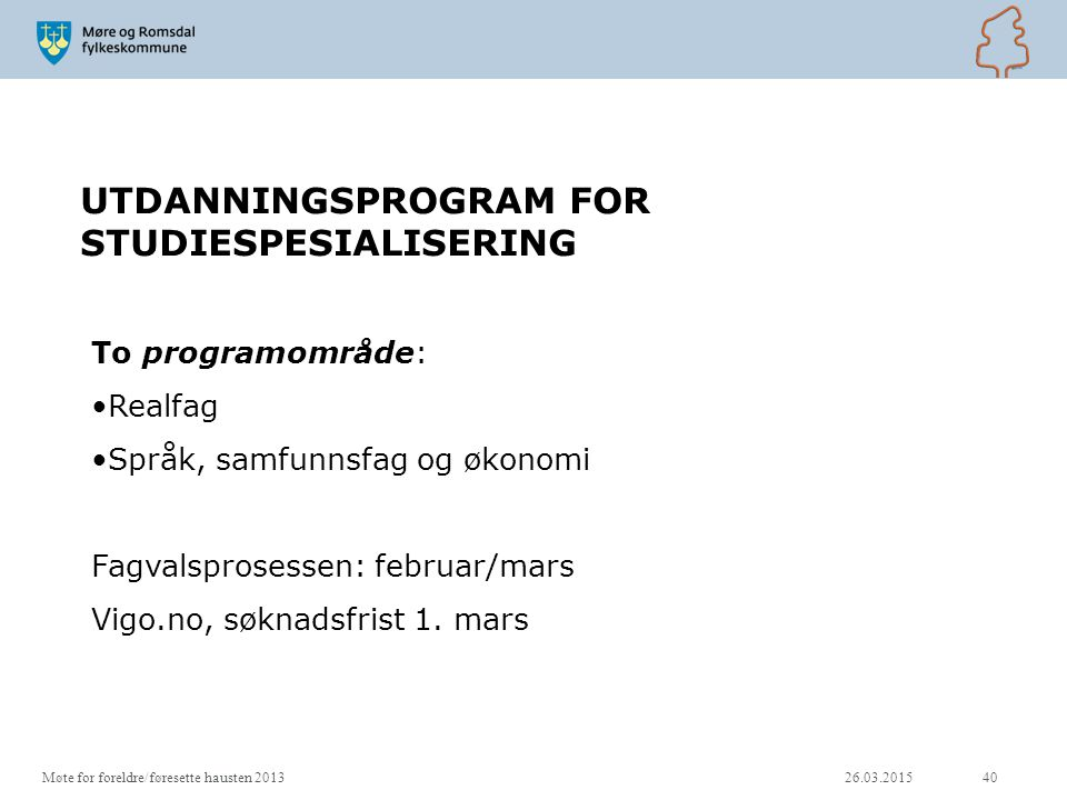 UTDANNINGSPROGRAM FOR STUDIESPESIALISERING