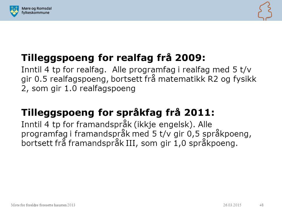 Tilleggspoeng for realfag frå 2009: