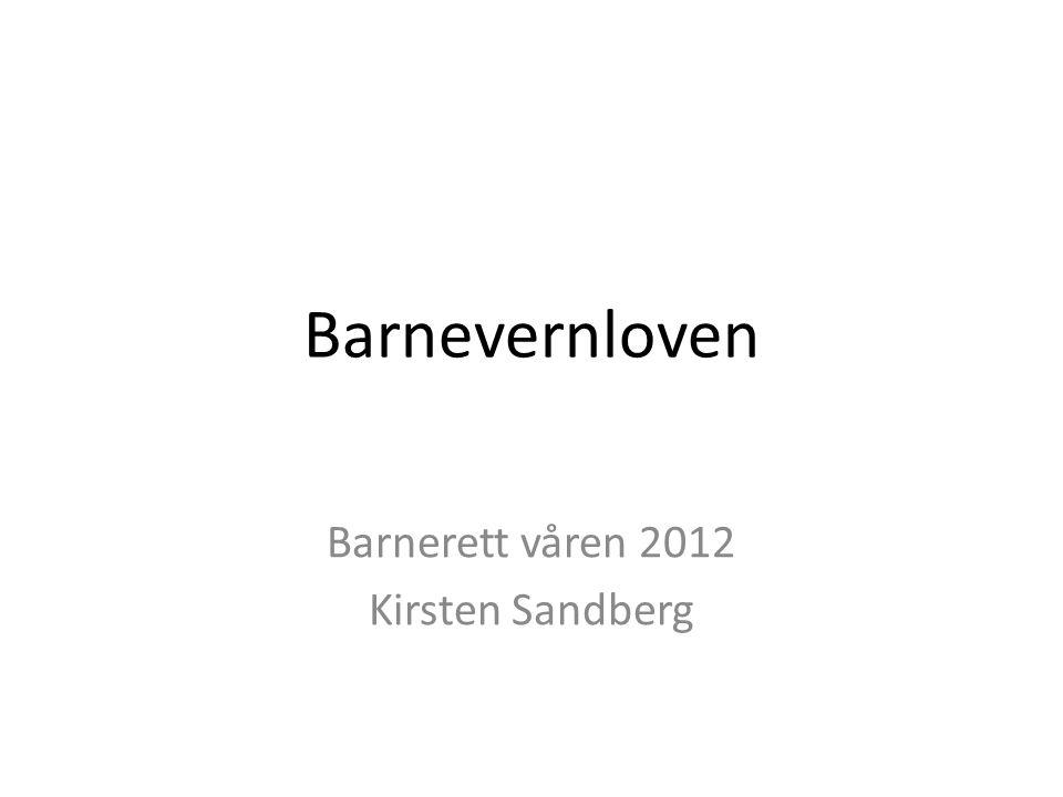 Barnerett våren 2012 Kirsten Sandberg