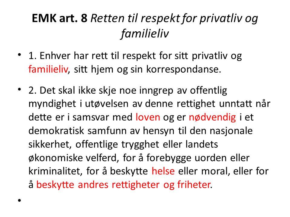 EMK art. 8 Retten til respekt for privatliv og familieliv