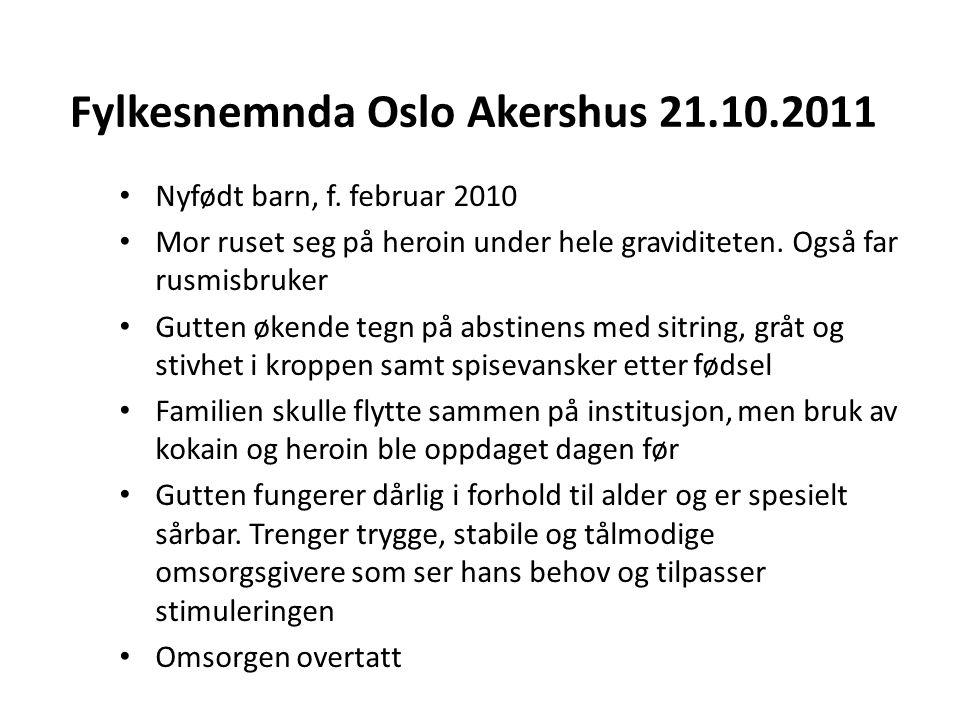 Fylkesnemnda Oslo Akershus 21.10.2011