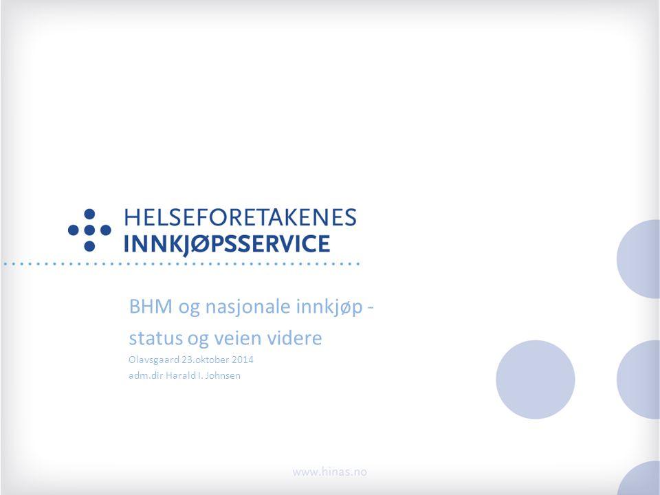 BHM og nasjonale innkjøp - status og veien videre