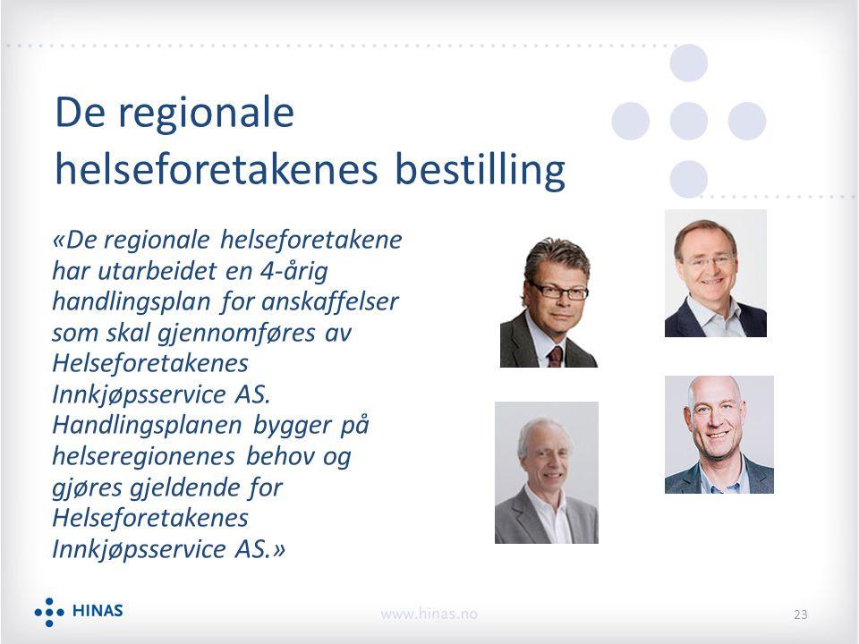 De regionale helseforetakenes bestilling