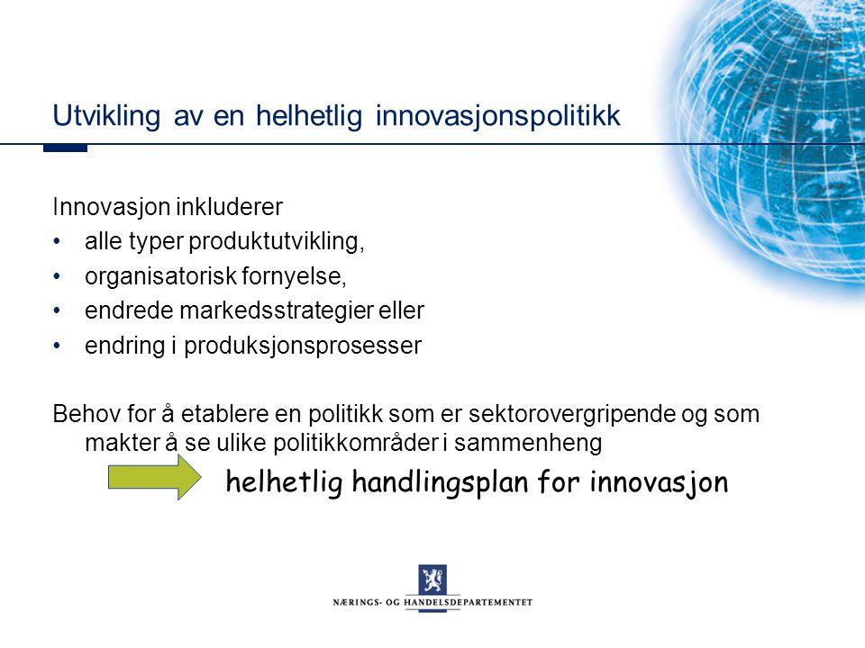 Utvikling av en helhetlig innovasjonspolitikk