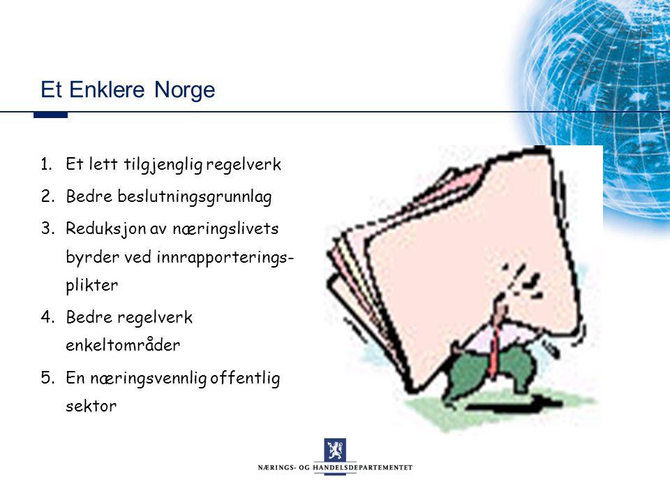 Et Enklere Norge 1. Et lett tilgjenglig regelverk