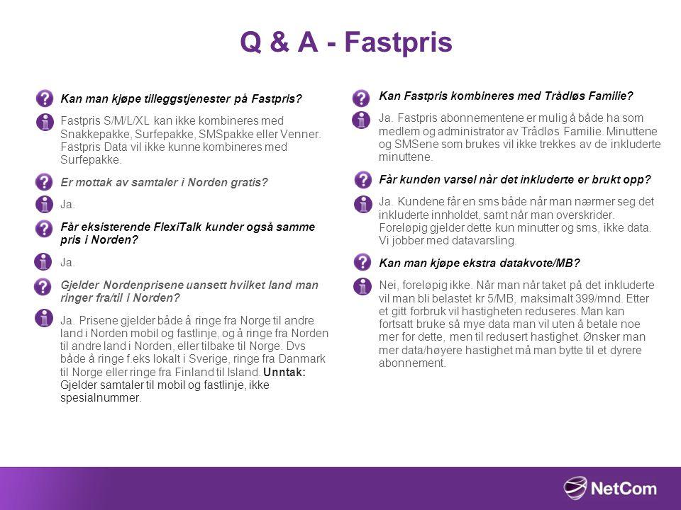 Q & A - Fastpris Kan Fastpris kombineres med Trådløs Familie