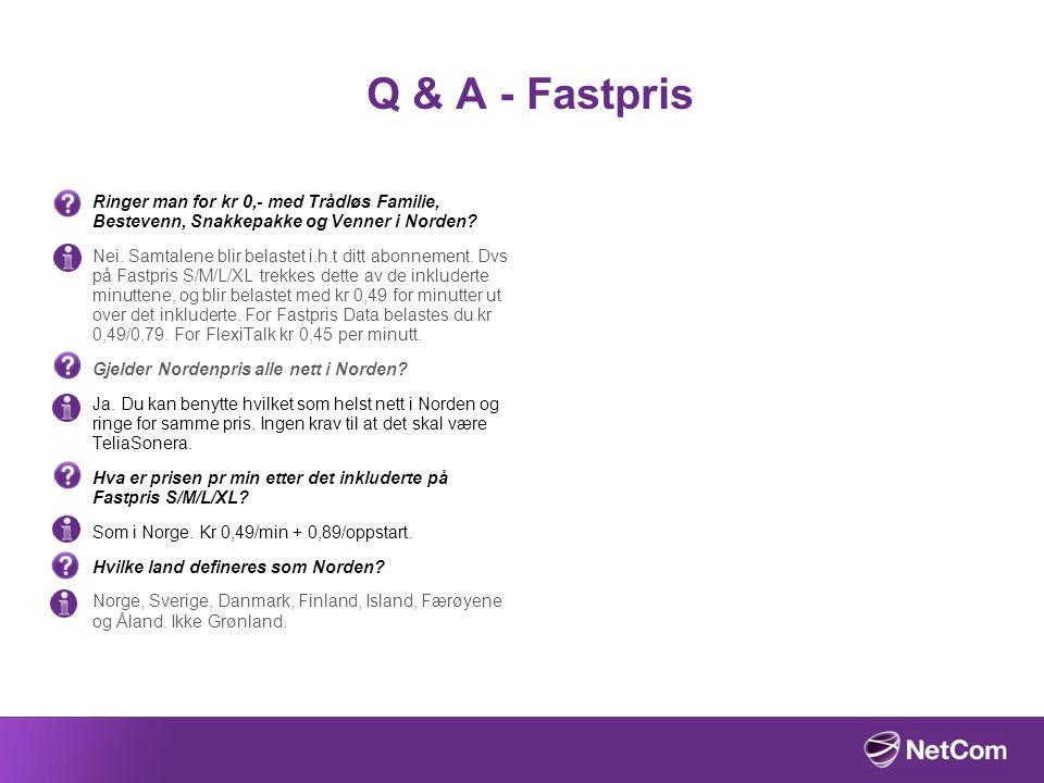 Q & A - Fastpris Ringer man for kr 0,- med Trådløs Familie, Bestevenn, Snakkepakke og Venner i Norden