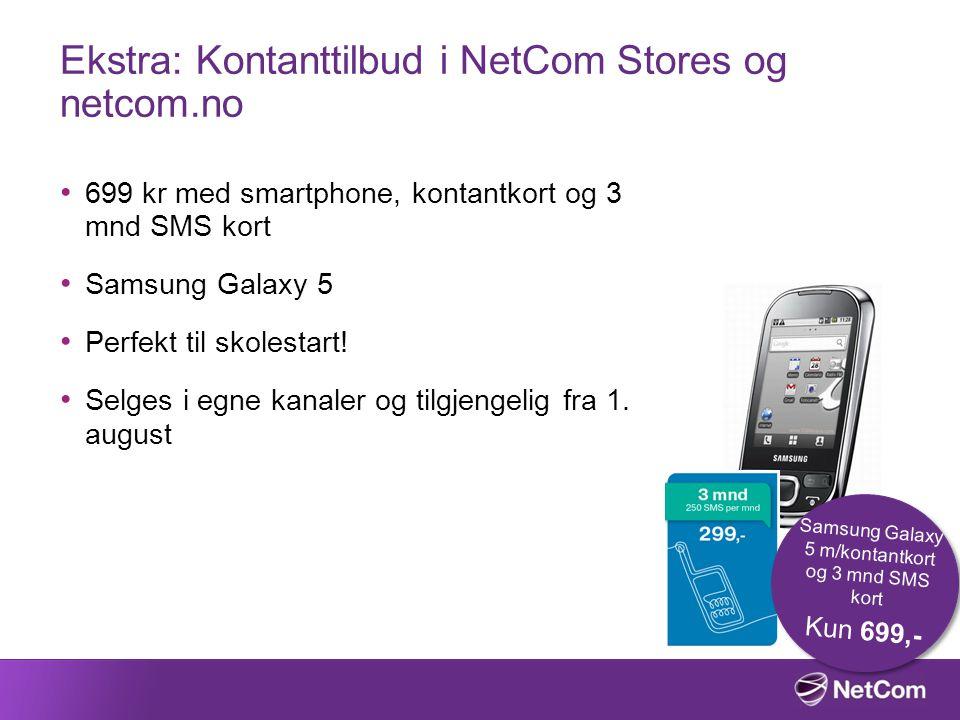 Ekstra: Kontanttilbud i NetCom Stores og netcom.no