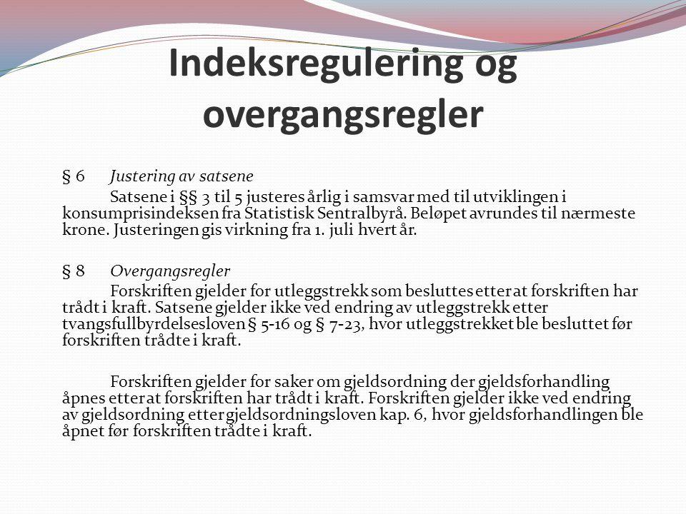 Indeksregulering og overgangsregler