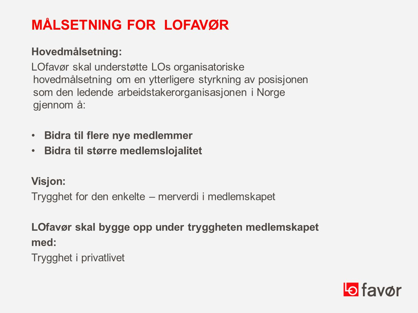 Målsetning for LOfavør