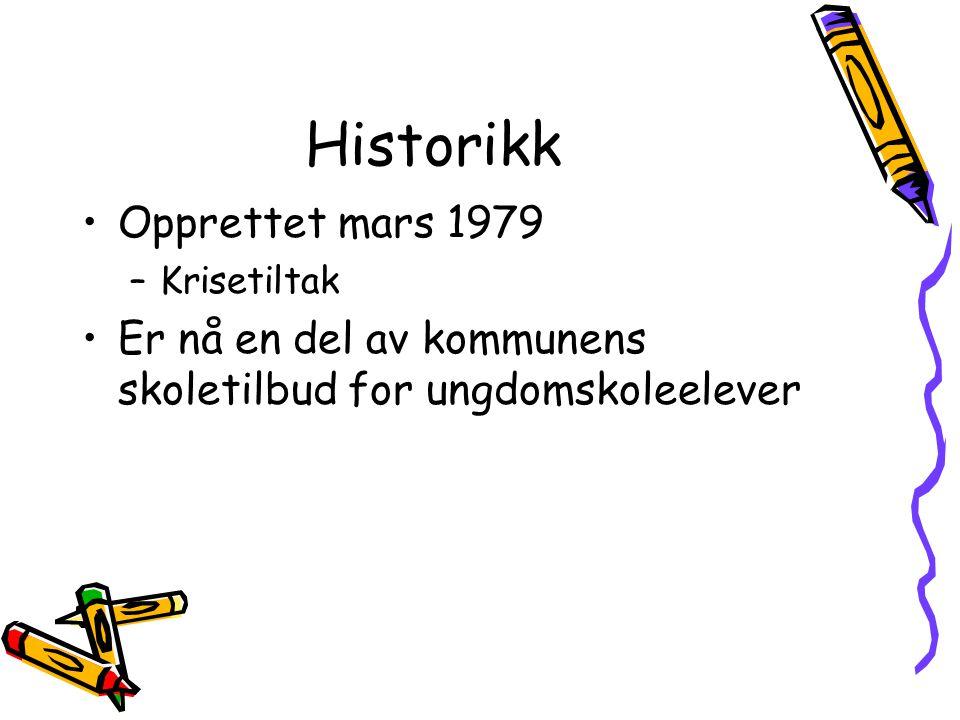 Historikk Opprettet mars 1979