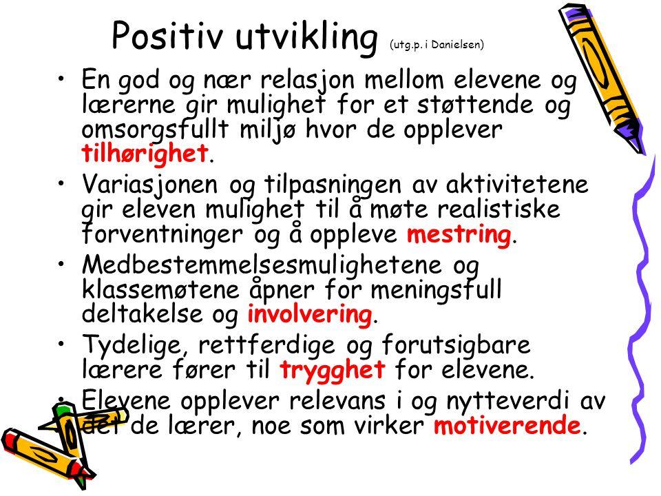 Positiv utvikling (utg.p. i Danielsen)