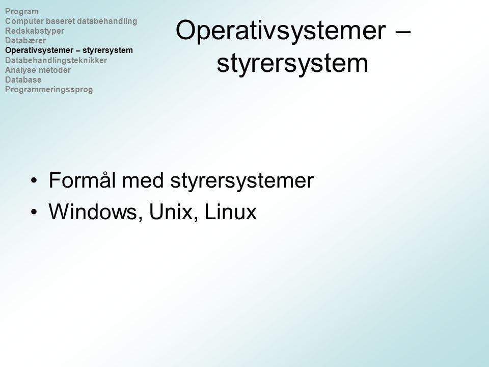 Operativsystemer – styrersystem
