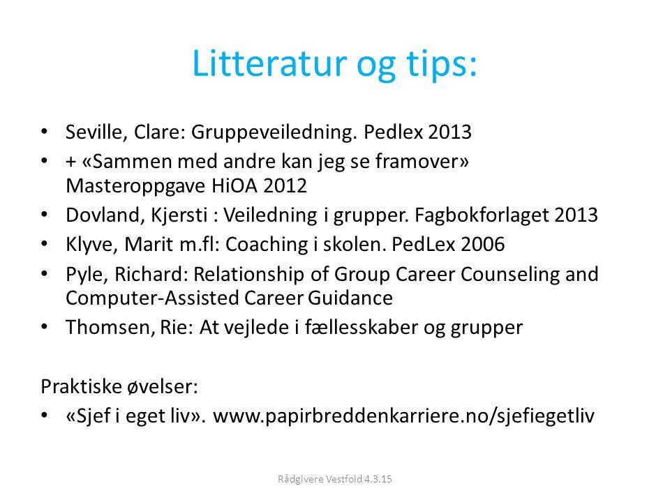 Litteratur og tips: Seville, Clare: Gruppeveiledning. Pedlex 2013