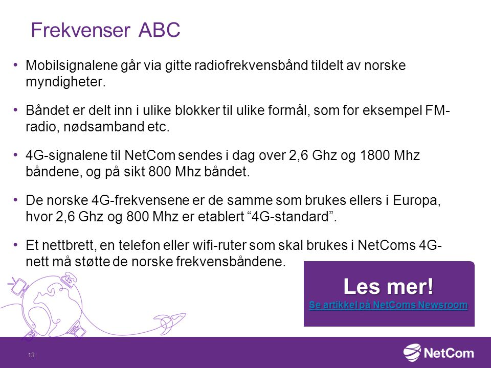 Se artikkel på NetComs Newsroom