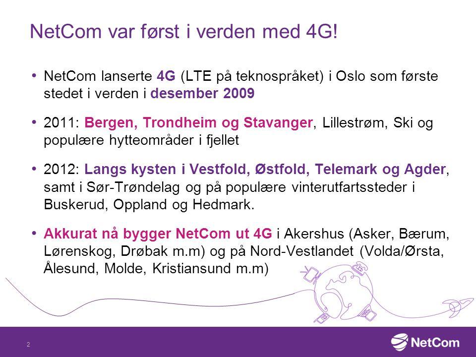NetCom var først i verden med 4G!