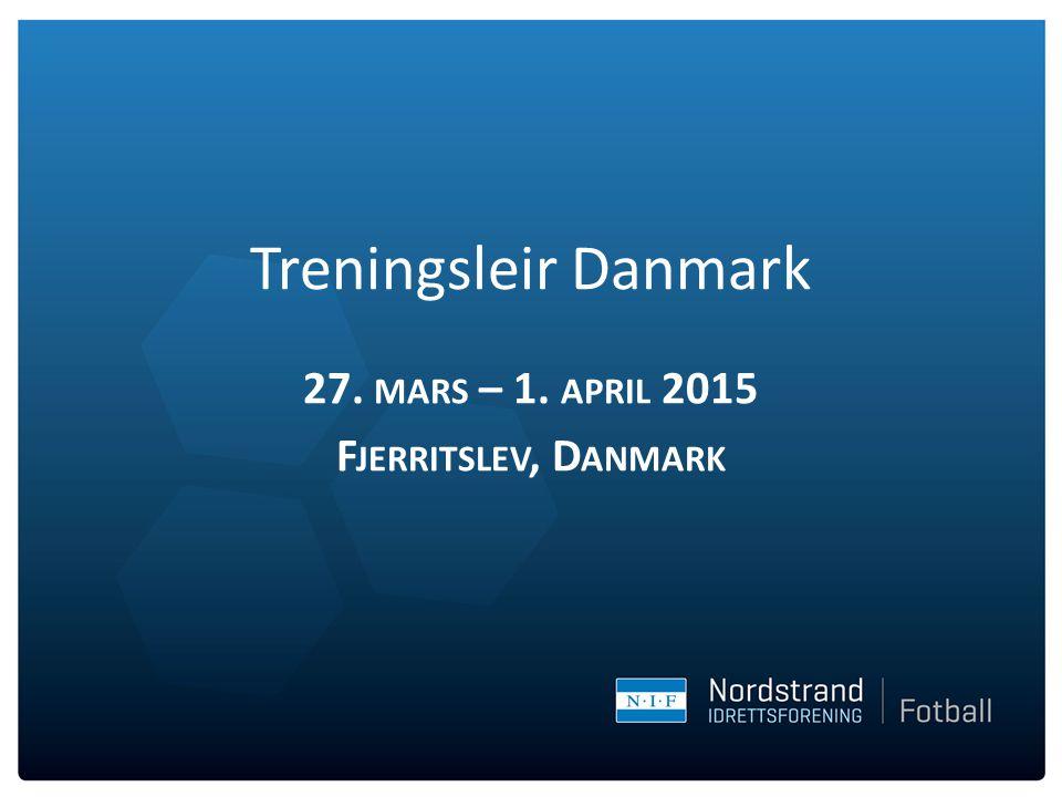 27. mars – 1. april 2015 Fjerritslev, Danmark
