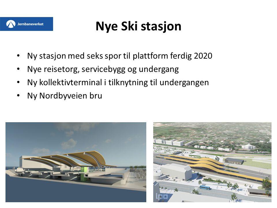 Nye Ski stasjon Ny stasjon med seks spor til plattform ferdig 2020