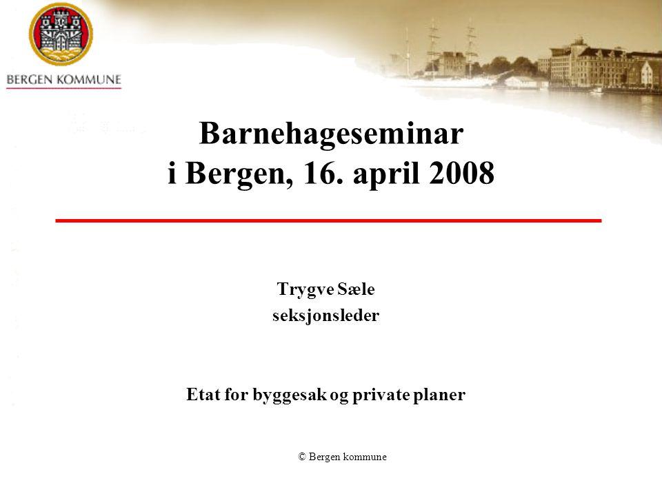 Barnehageseminar i Bergen, 16. april 2008