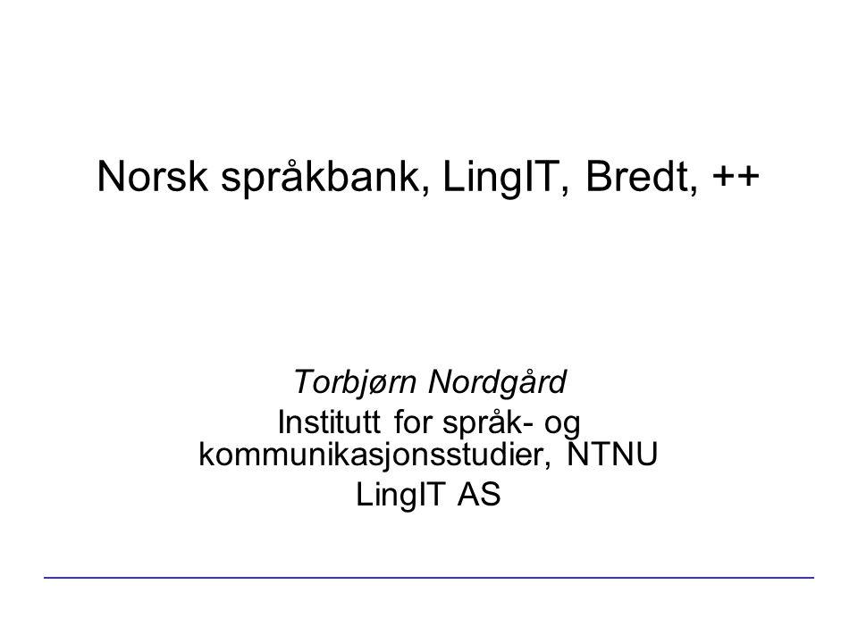Norsk språkbank, LingIT, Bredt, ++