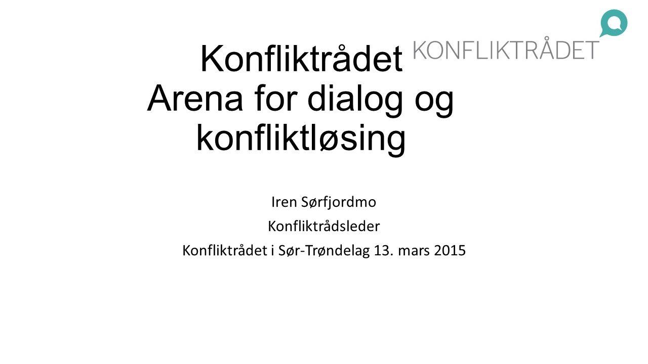 Konfliktrådet Arena for dialog og konfliktløsing