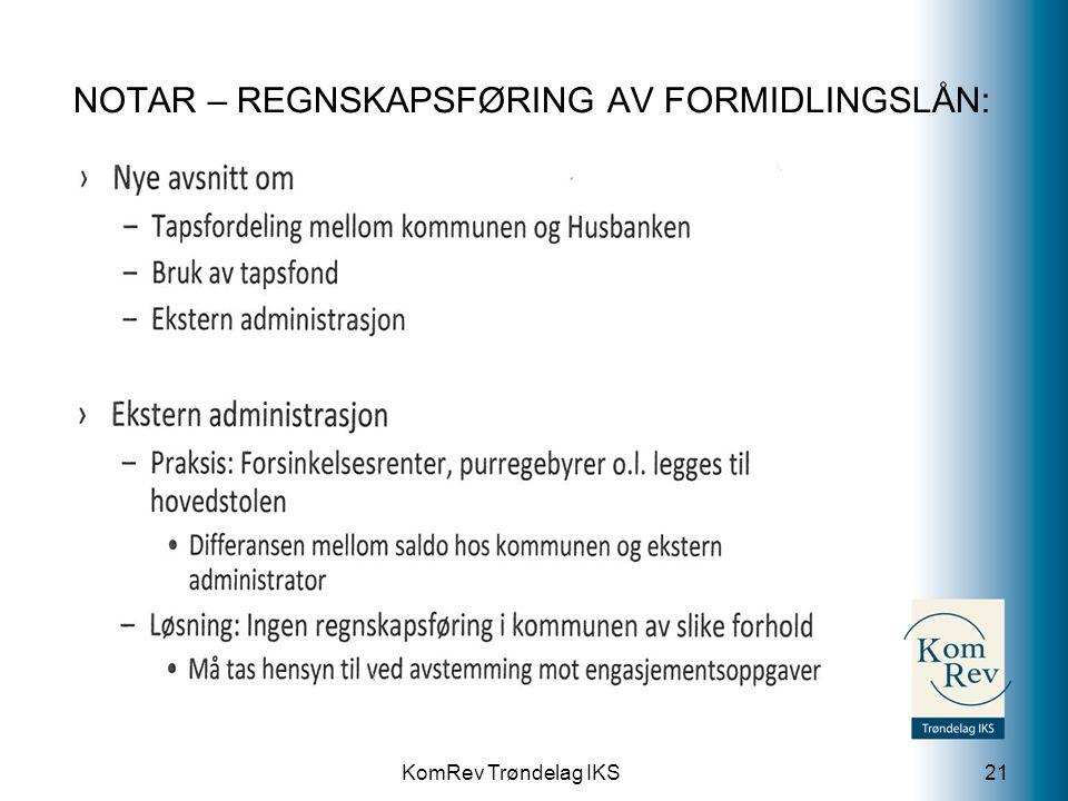 NOTAR – REGNSKAPSFØRING AV FORMIDLINGSLÅN: