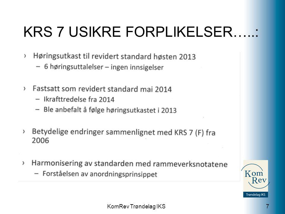 KRS 7 USIKRE FORPLIKELSER…..: